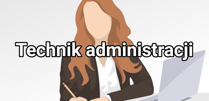 Technik administracji